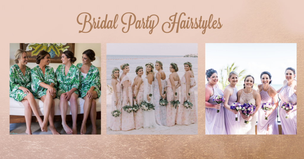 Bridal Party Hairstyles by Doranna Hairstylist in Cancun, Mexico